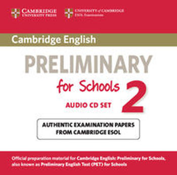 CAMBRIDGE ENGLISH PRELIMINARY FOR SCHOOLS 2 AUDIO 2CD