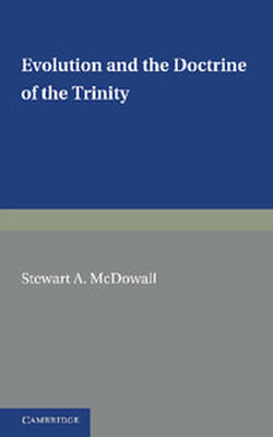 EVOLUTION AND THE DOCTRINE OF THE TRINITY - A. Mcdowall Stewart