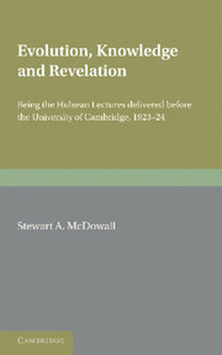 EVOLUTION KNOWLEDGE AND REVELATION - A. Mcdowall Stewart