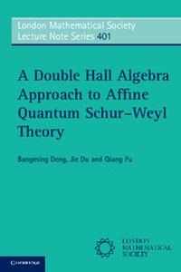 A DOUBLE HALL ALGEBRA APPROACH TO AFFINE QUANTUM SCHURWEYL THEORY - Deng Bangming