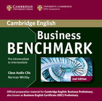 BUSINESS BENCHMARK PRE-INTERMEDIATE TO INTERMEDIATE CLASS AUDIO CD - Norman Whitby