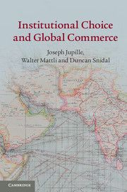 INSTITUTIONAL CHOICE AND GLOBAL COMMERCE - Jupille Joseph