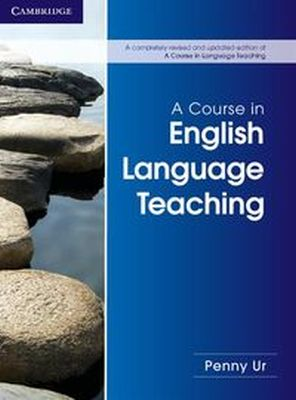 A COURSE IN ENGLISH LANGUAGE TEACHING - Ur Penny