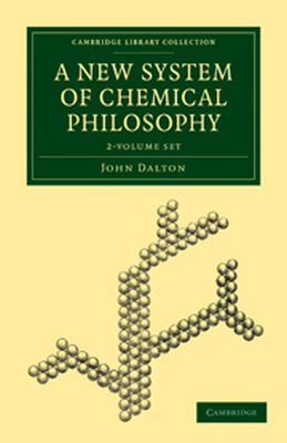 A NEW SYSTEM OF CHEMICAL PHILOSOPHY 2 VOLUME SET - Dalton John