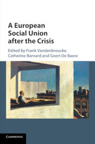 A EUROPEAN SOCIAL UNION AFTER THE CRISIS - Vandenbroucke Frank