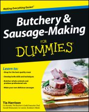BUTCHERY AND SAUSAGE–:MAKING FOR DUMMIES - Harrison Tia