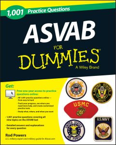1,001 ASVAB PRACTICE QUESTIONS FOR DUMMIES (+ FREE ONLINE PRACTICE) - Powers Rod