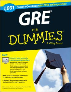 1,001 GRE PRACTICE QUESTIONS FOR DUMMIES (+ FREE ONLINE PRACTICE) - Dummies Consumer
