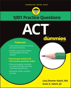 1001 ACT PRACTICE PROBLEMS FOR DUMMIES - Zimmer Hatch Lisa