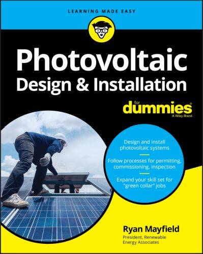 PHOTOVOLTAIC DESIGN AND INSTALLATION FOR DUMMIES - Mayfield Ryan