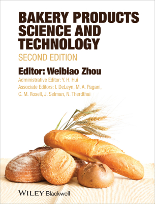 BAKERY PRODUCTS SCIENCE AND TECHNOLOGY - Zhou Weibiao