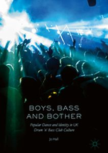 BOYS, BASS AND BOTHER -  Hall