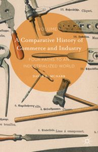 A COMPARATIVE HISTORY OF COMMERCE AND INDUSTRY, VOLUME I -  Mcnabb