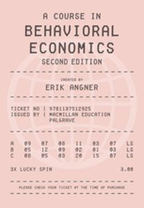A COURSE IN BEHAVIORAL ECONOMICS -  Angner