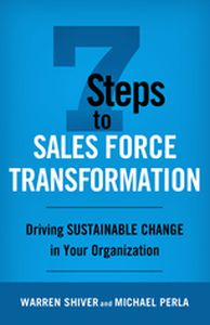 7 STEPS TO SALES FORCE TRANSFORMATION -  Shiver