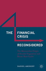THE FINANCIAL CRISIS RECONSIDERED -  Aronoff