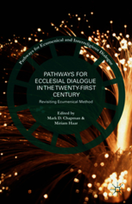 PATHWAYS FOR ECUMENICAL AND INTERRELIGIOUS DIALOGUE -  Chapman