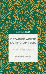 DETAINEE ABUSE DURING OP TELIC -  Wood