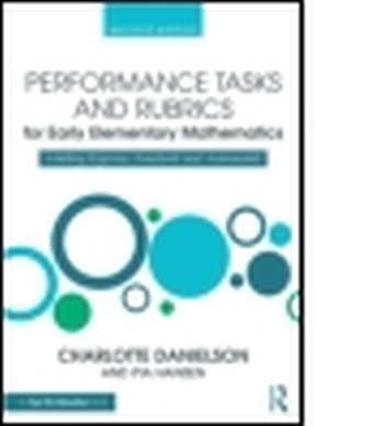 PERFORMANCE TASKS AND RUBRICS FOR EARLY ELEMENTARY MATHEMATICS - Danielson Charlotte