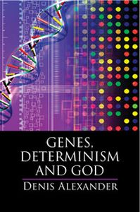 GENES DETERMINISM AND GOD - Alexander Denis