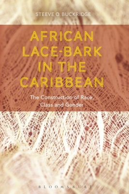 AFRICAN LACE-BARK IN THE CARIBBEAN - O. Buckridge Steeve