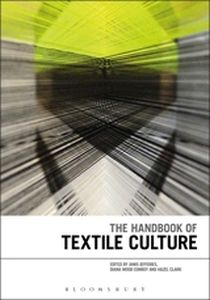 THE HANDBOOK OF TEXTILE CULTURE - Jefferies Janis