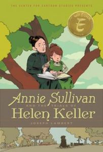 ANNIE SULLIVAN AND THE TRIALS OF HELEN KELLER - Lambert Joseph