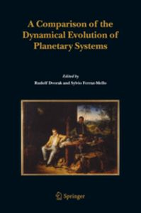 A COMPARISON OF THE DYNAMICAL EVOLUTION OF PLANETARY SYSTEMS -  Dvorak