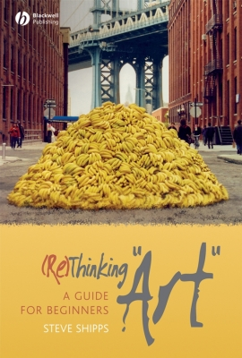 (RE)THINKING 'ART' - Shipps Steve