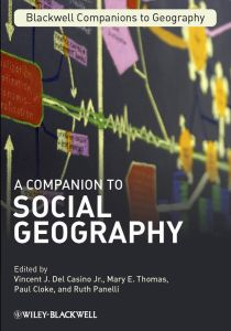A COMPANION TO SOCIAL GEOGRAPHY - J. Del Casino Jr. Vincent