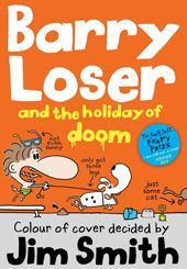 BARRY LOSER AND THE HOLIDAY OF DOOM - Smith Jim