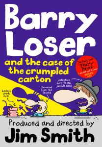 BARRY LOSER AND THE CASE OF THE CRUMPLED CARTON - Smith Jim