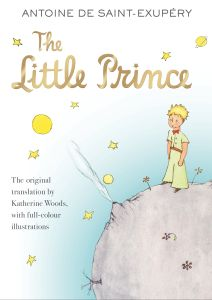 THE LITTLE PRINCE - Antoine De Saint-Exupery