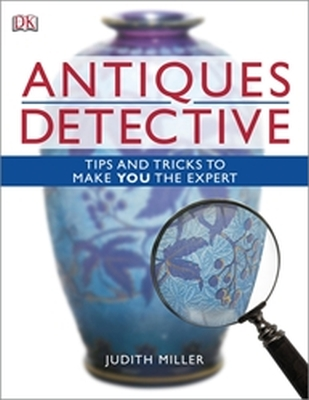ANTIQUES DETECTIVE - Miller Judith