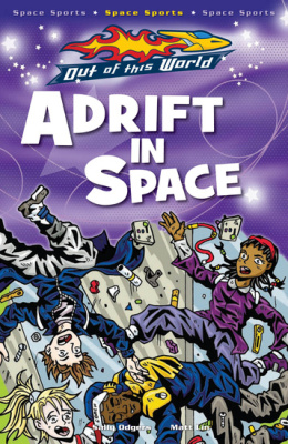 ADRIFT IN SPACE - Sally  Lin Matt Odgers