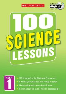 100 SCIENCE LESSONS: YEAR 1 -  Ravenscroft