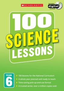 100 SCIENCE LESSONS: YEAR 6 -  Hollin