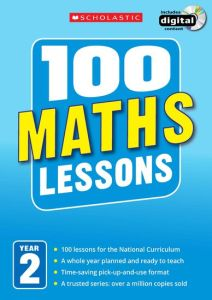 100 MATHS LESSONS: YEAR 2 -  Clissold