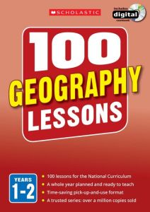 100 GEOGRAPHY LESSONS: YEARS 1-2 -  Pickwell