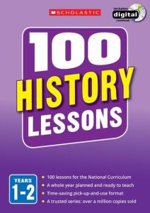 100 HISTORY LESSONS: YEARS 1-2 -  Milford