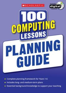 100 COMPUTING LESSONS: PLANNING GUIDE -  Bunce