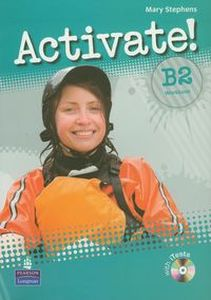 ACTIVATE! B2 WORKBOOK + ITEST CD - Mary Stephens