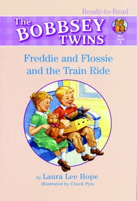 FREDDIE AND FLOSSIE AND THE TRAIN RIDE - Lee Hope Laura