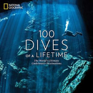 100 DIVES OF A LIFETIME - Miller Carrie