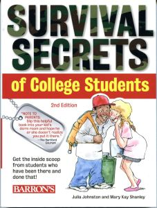 SURVIVAL SECRETS OF COLLEGE STUDENTS - Johnston Julia