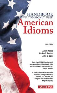 HANDBOOK OF COMMONLY USED AMERICAN IDIOMS - Makkai Adam