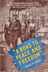 'A ROAD TO PEACE AND FREEDOM' - M. Zecker Robert