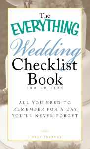 THE EVERYTHING WEDDING CHECKLIST BOOK - Lefevre Holly