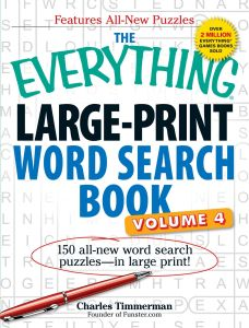 THE EVERYTHING LARGE-PRINT WORD SEARCH BOOK, VOLUME IV - Timmerman Charles