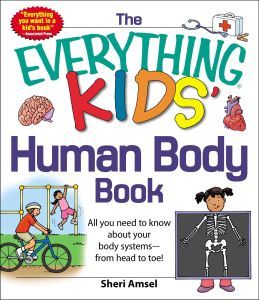 THE EVERYTHING KIDS' HUMAN BODY BOOK - Amsel Sheri